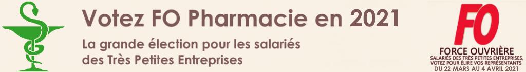 Votez FO Pharmacie en 2021